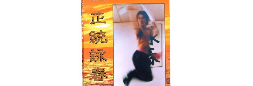 """My Life with Wing Chun"" book"