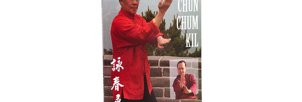 Wing Chun Chum Kil