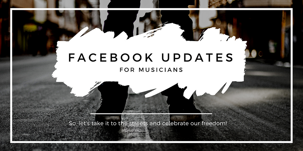 Facebook Updates for Musicians
