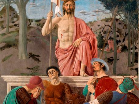"""""""Die Auferstehung"""" von Piero della Francesca.Und das Wunder von San Sepolcro."""