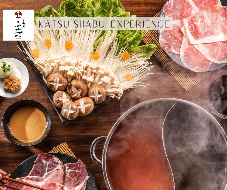 Katsu Shabu Experience