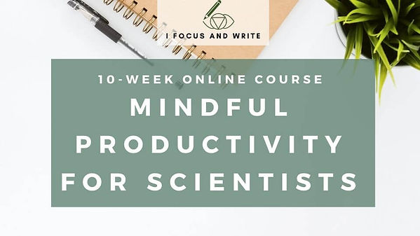 Online course Mindful Productivity for Scientists