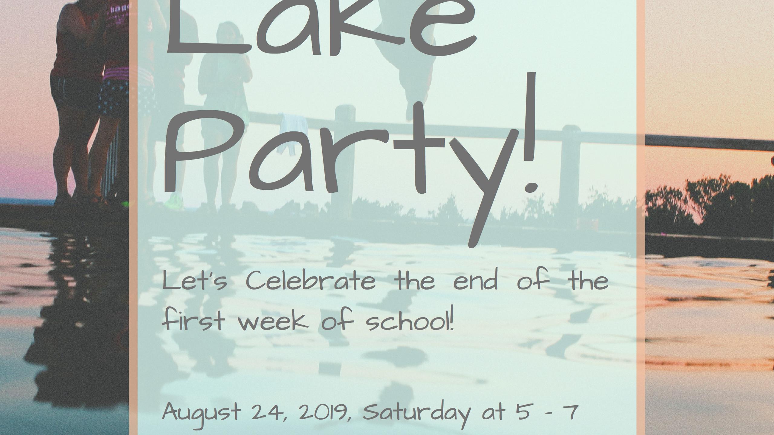 Lake Party!