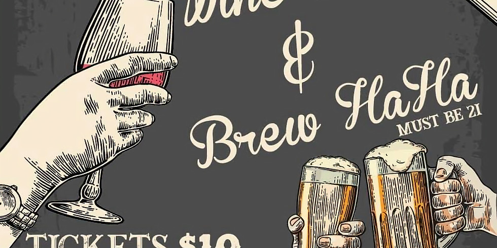 Wine Walk & Brew HaHa!