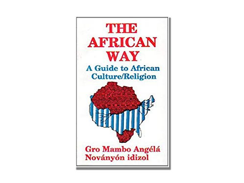 The African Way: A Guide to African Culture/Religion