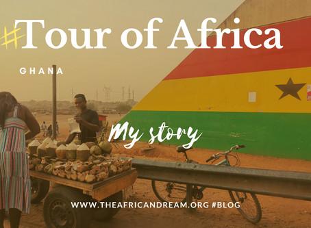 STAGE 04 #GHANA FEEDBACK TOUR OF AFRICA IN 55 WEEKS
