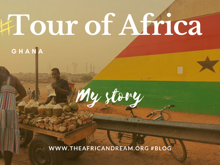STAGE 04 #GHANA FEEDBACK TOUR OF AFRICA