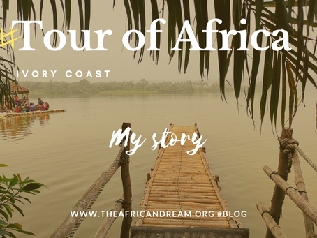 STAGE 05 #IVORYCOAST FEEDBACK TOUR OF AFRICA IN 55 WEEKS