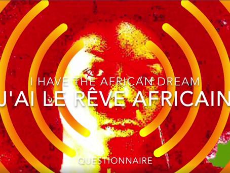 """QUESTIONNAIRE """"LE RÊVE AFRICAIN"""""""