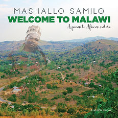 Mashallo Samilo - Welcome to Malawi 4000
