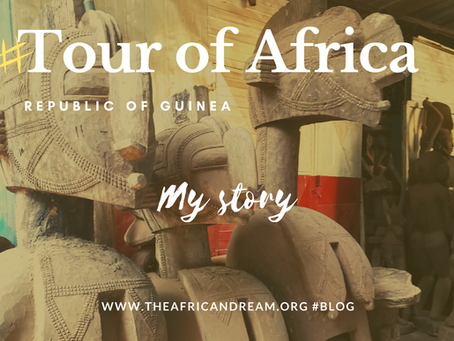 STAGE 06 #GUINEA FEEDBACK TOUR OF AFRICA IN 55 WEEKS