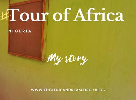STAGE 01 #NIGERIA FEEDBACK TOUR OF AFRICA IN 55 WEEKS