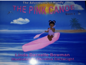 The Pink Canoe by Linda Darnelle Bowman