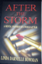 After the Storm by Linda Darnelle Bowman