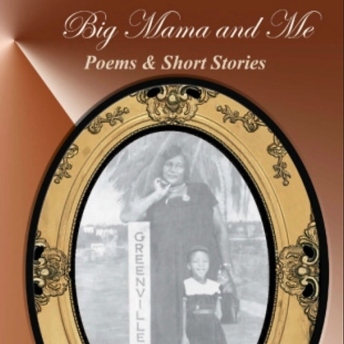Big Mama and Me by Jerlean S. Noble