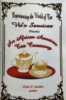 An African American Tea Ceremony by Viola H. Sanders