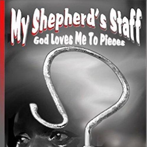 My Shepherd's Staff by Jerlean S. Noble