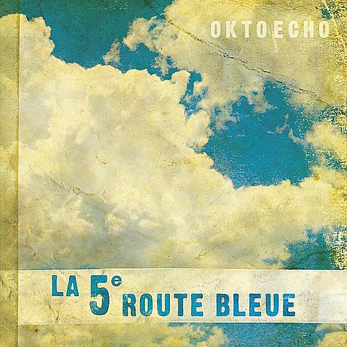 La 5e route bleue