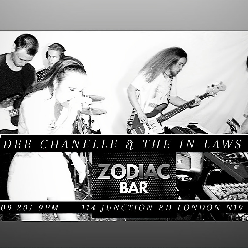 Dee Chanelle & The in-Laws LIVE! @ ZODIAC BAR (RESCHEDULED)