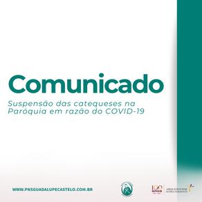 Comunicado: suspensão das Catequeses na paróquia