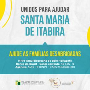 Unidos para ajudar Santa Maria de Itabira: Arquidiocese envia doações à cidade