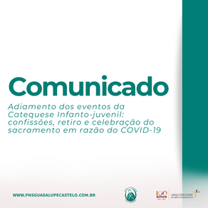 Comunicado: adiamento dos eventos da Catequese infanto-juvenil