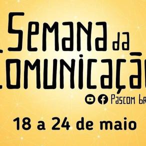 PASCOM: Semana da Comunicação em preparação ao Dia Mundial das Comunicações Sociais