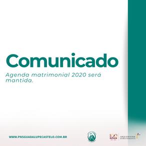 Comunicado: agenda matrimonial 2020 será mantida