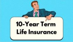 10-Year Term Life Insurance