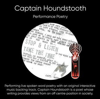 Jay Fitton, aka, Captain Houndstooth - Performance Poetry.