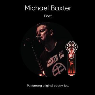 Michael Baxter, Poet.