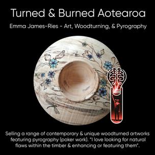 Emma James-Ries (Turned & Burned Aotearoa), Art, Woodturning, & Pyrography