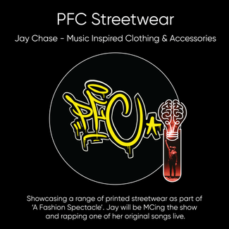 Jay Chase (PFC Streetwear), Music Inspired Clothing & Accessories.