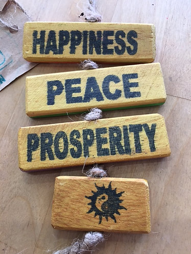 Upcycled Wooden Sign - Happiness, Peace, ProsperityChange