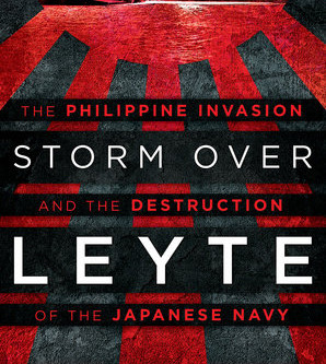 Storm Over Leyte; Filipino Guerrillas Played an Important Role in WWII. Why Were Their Efforts Omitt
