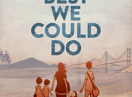 The Best We Could Do by Thi Bui: The Gap Between First and Second Generations of Vietnamese American