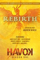 Rebirth, Havok Anthology, Flash Fiction