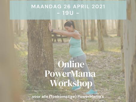 Gratis online PowerMama workshop!