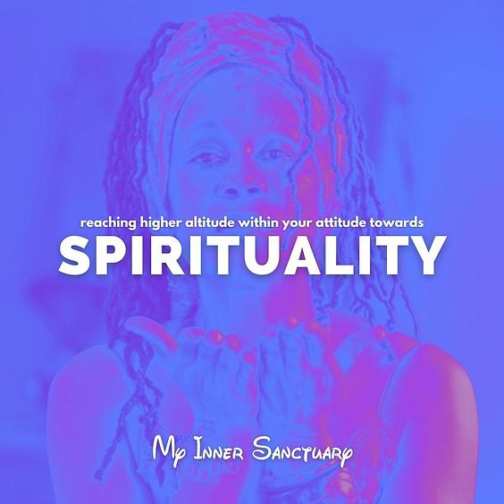Reaching Higher Altitude Within Your Attitude Towards SPIRITUALITY