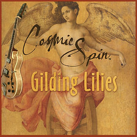 Cosmic-Spin-Gilding-Lilies-EP-Cover-600.