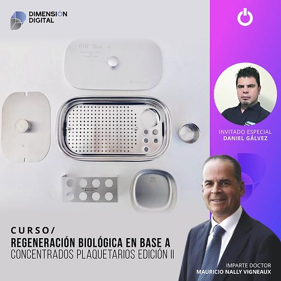 REGENERACIÓN BIOLÓGICA EN BASE A CONCENTRADOS PLAQUETARIOS EDICIÓN II