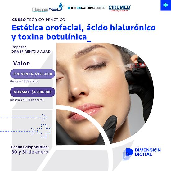 Estética orofacial, ácido hialurónico y toxina botulínica