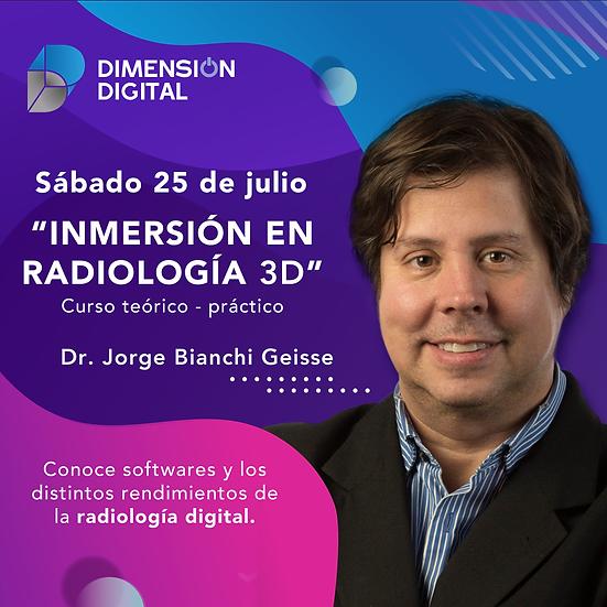 """Curso Teórico-Práctico """"Inmersión en Radiología digital 3D"""""""