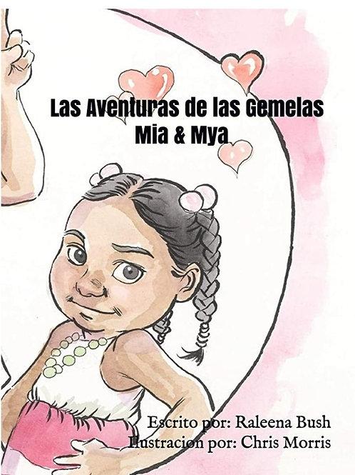 Las Aventuras de las Gemelas Mia & Mya