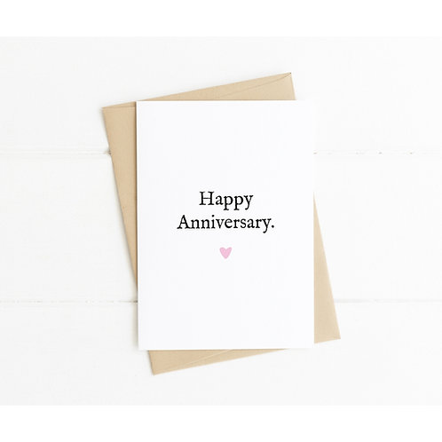 HAPPY ANNIVERSARY <3 - Anniversary Card