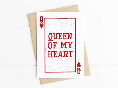 QUEEN OF MY HEART - Anniversary Card