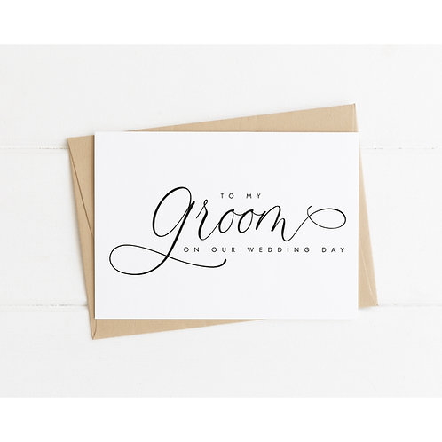 TO MY GROOM ON OUR WEDDING DAY - Wedding Day Love Letter Card