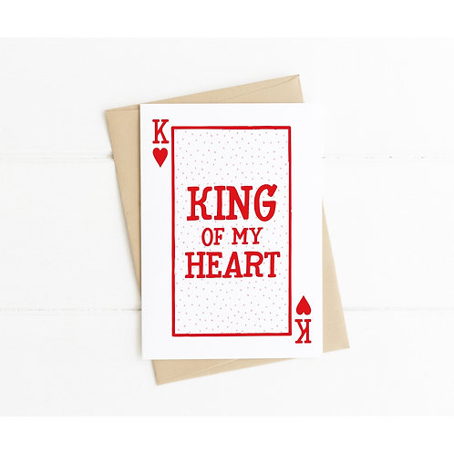 KING OF MY HEART - Anniversary Card