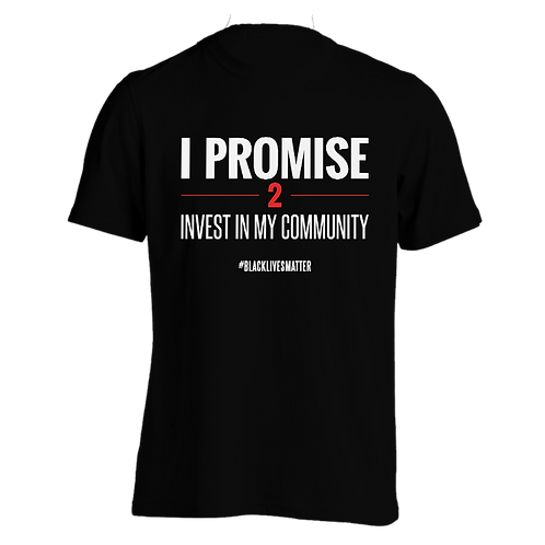 Invest in My Community T-Shirt (Mens)