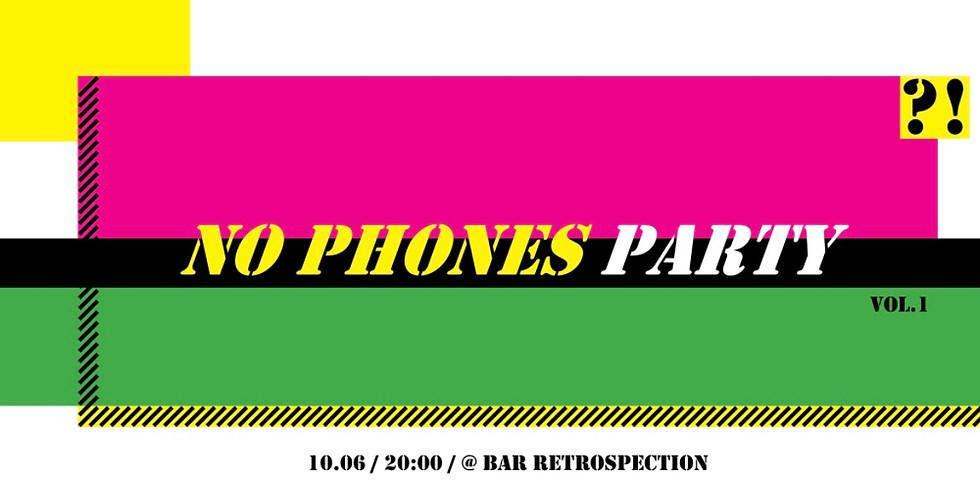 No Phones Party